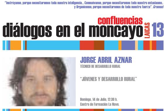Dialogos del Moncayo Confluencias 2013 Jorge Abril